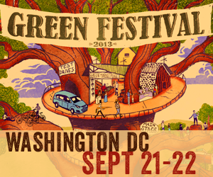 The Green Festival, Washington DC, Sept 21-22 2013